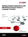 Building Cognitive Applications With IBM Watson Services Volume 5 Language Translator