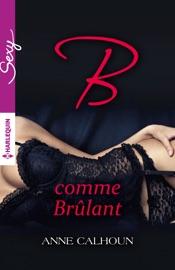 B COMME BRûLANT