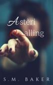 Astéri Calling