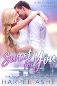 Sweet for You: A Billionaire Romance