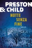 Douglas Preston & Lincoln Child - Notte senza fine artwork