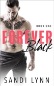 Forever Black - Book One
