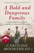 A Bold and Dangerous Family