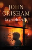 John Grisham - La grande truffa artwork