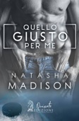 Natasha Madison - Quello giusto per me artwork