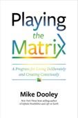 Mike Dooley - Playing the Matrix kunstwerk