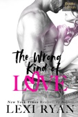 The Wrong Kind of Love (iBooks Edition)