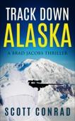 Track Down Alaska
