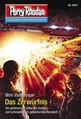 Perry Rhodan 2937: Das Zerwürfnis (Heftroman)