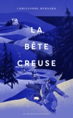 Christophe Bernard - La bête creuse artwork