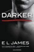 E L James - Darker - Fifty Shades of Grey. Gefährliche Liebe  Grafik