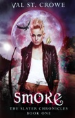 Val St. Crowe - Smoke  artwork