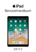 iPad Benutzerhandbuch für iOS 11.2