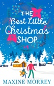 Maxine Morrey - The Best Little Christmas Shop artwork