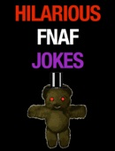 Similar eBook: Hilarious FNAF Jokes