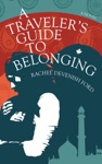 A Travelers Guide To Belonging
