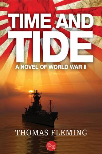 Time and Tide A Novel of World War II