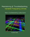 Maintaining And Troubleshooting Variable Frequency Drives