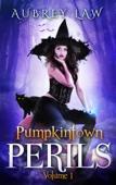 Pumpkintown Perils Volume 1