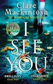 Clare Mackintosh - I See You artwork