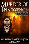Murder Of Innocence The Tragic Life And Final Rampage Of Laurie Dann