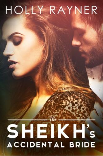 The Sheikhs Accidental Bride