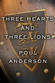 Poul Anderson - Three Hearts and Three Lions  artwork
