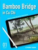 Bamboo Bridge in Cu Chi