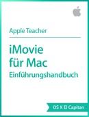 iMovie für Mac– Einführungshandbuch OS X El Capitan