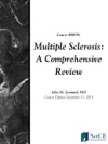Multiple Sclerosis A Comprehensive Review