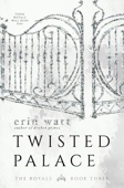 Erin Watt - Twisted Palace artwork