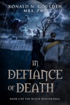 In Defiance Of Death