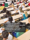 Investigacin Educativa Fundamentos Tericos Procesos Y Elementos Prcticos Enfoque Prctico Con Ejemplos Esencial Para TFG TFM Y Tesis