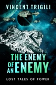 Vincent Trigili - The Enemy of an Enemy  artwork