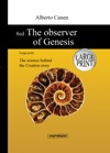 8ed The Observer Of Genesis Large Print - The Science Behind The Creation Story