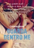Carmen Bruni - Guarda dentro me artwork