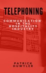 Telephoning Communication In The Hospitality Industry