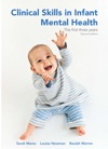 Clinical Skills In Infant Mental Health