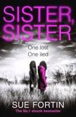 Sue Fortin - Sister Sister artwork
