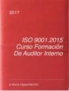 ISO 90012015 Curso Formacion De Auditor Interno