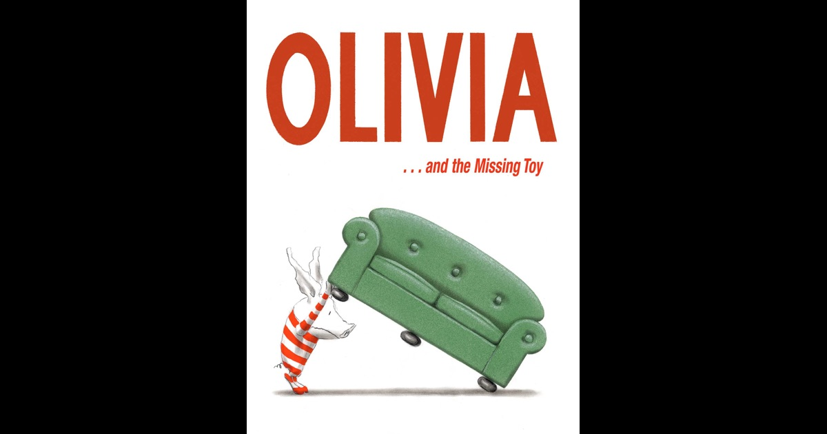 olivia and the missing toy by ian falconer on ibooks