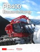 PistenBully PB400 Bauanleitung