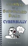 Journal Of A Schoolyard Bully Cyberbully