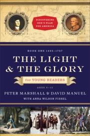 THE LIGHT AND THE GLORY FOR YOUNG READERS (DISCOVERING GODS PLAN FOR AMERICA)