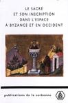 Le Sacr Et Son Inscription Dans Lespace  Byzance Et En Occident