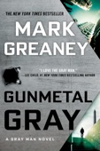 Gunmetal Gray - Mark Greaney Cover Art