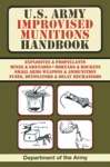 US Army Improvised Munitions Handbook US Army Survival