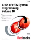 ABCs Of ZOS System Programming Volume 10