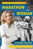 Marathon Woman - Kathrine Switzer Cover Art