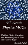 9th Grade Physics MCQs Multiple Choice Questions And Answers Quiz  Tests With Answer Keys